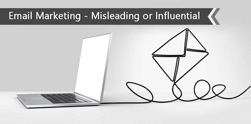email marketing influential or misleading